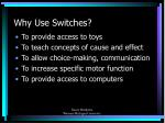 why use switches