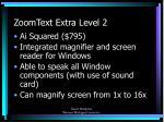 zoomtext extra level 2