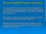 wisconsin ables program strengths