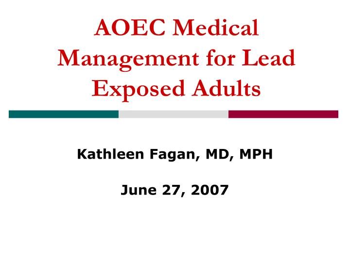 aoec medical management for lead exposed adults n.