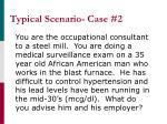 typical scenario case 2