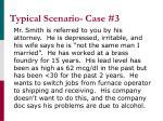 typical scenario case 3