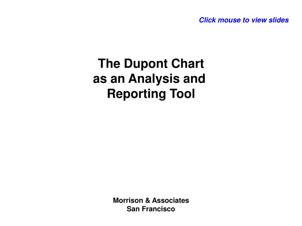 the dupont chart as an analysis and reporting tool l.