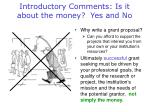 introductory comments is it about the money yes and no