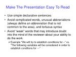 make the presentation easy to read39