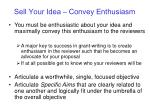 sell your idea convey enthusiasm