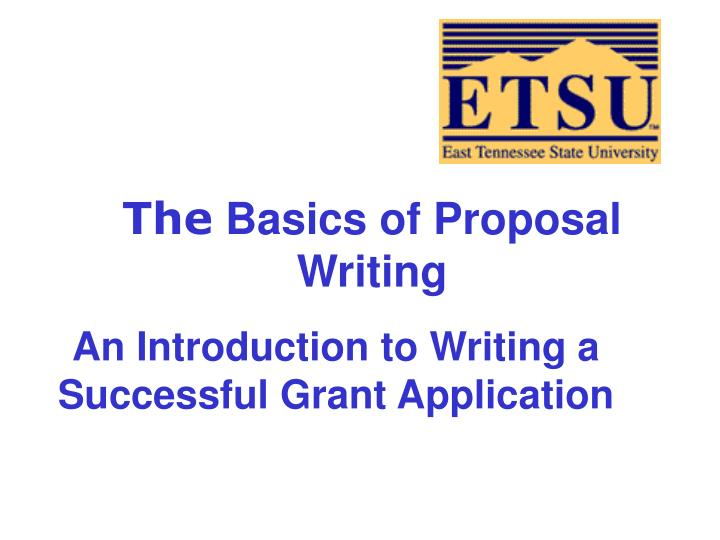 the basics of proposal writing n.