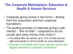 the corporate marketplace education health human services