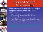 best and worst of sportsmanship