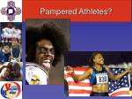 pampered athletes
