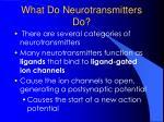 what do neurotransmitters do