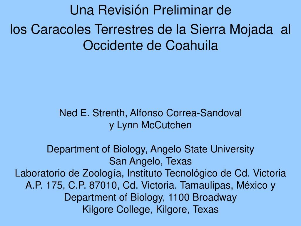 una revisi n preliminar de los caracoles terrestres de la sierra mojada al occidente de coahuila l.