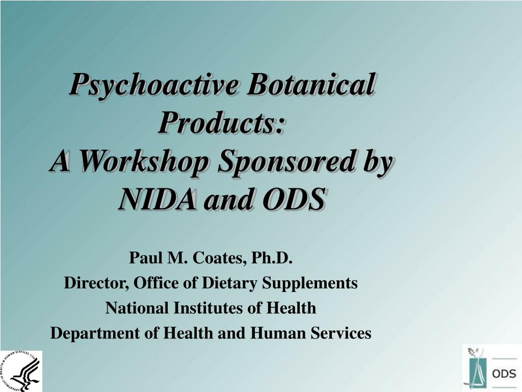 psychoactive botanical products a workshop sponsored by nida and ods l.