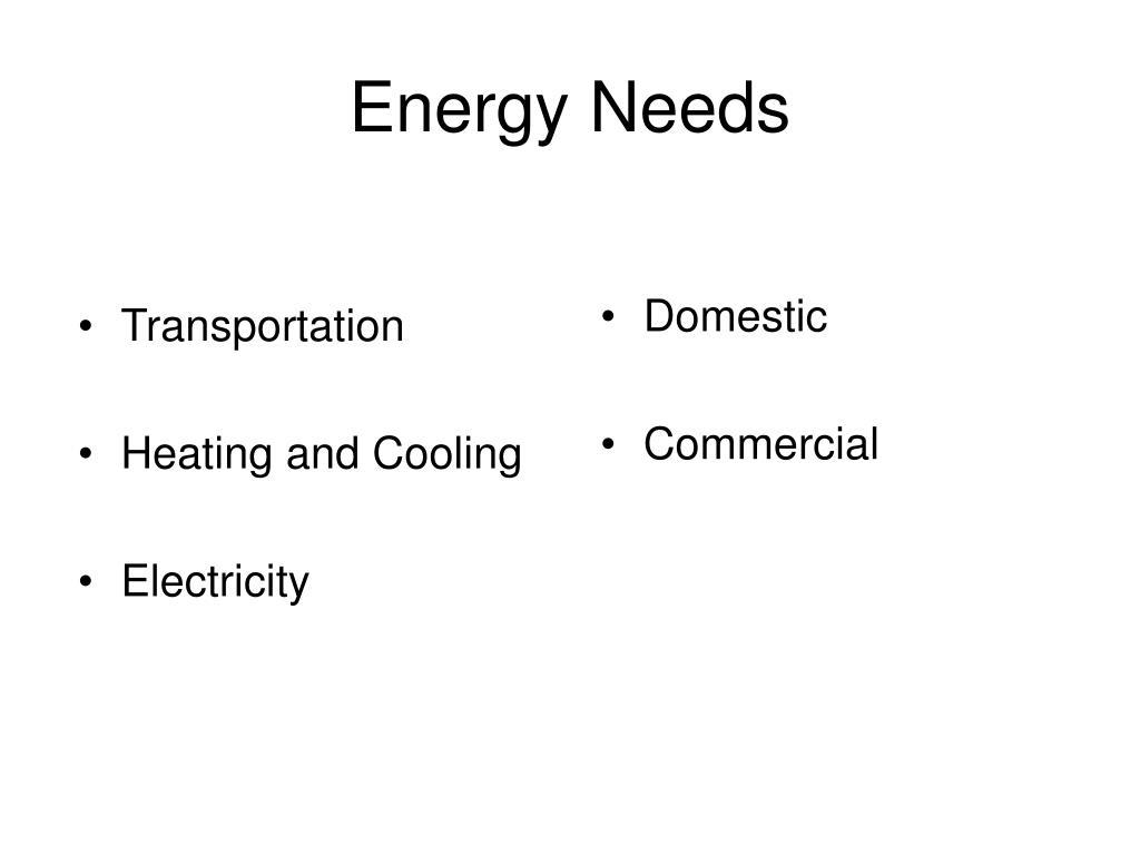 energy needs l.