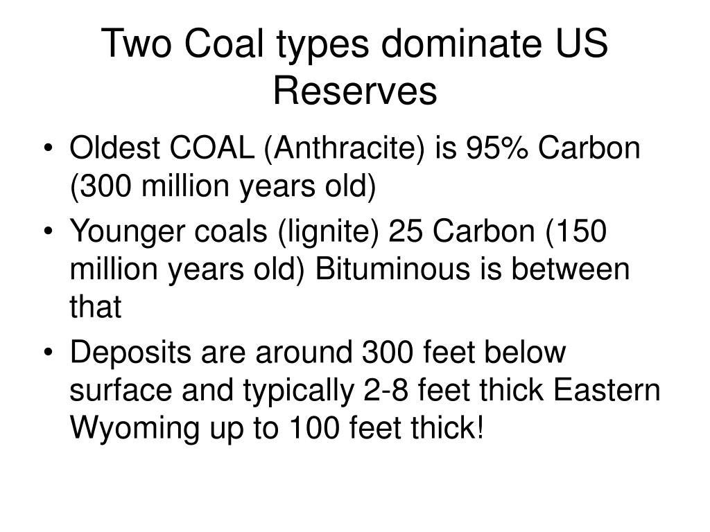 Two Coal types dominate US Reserves