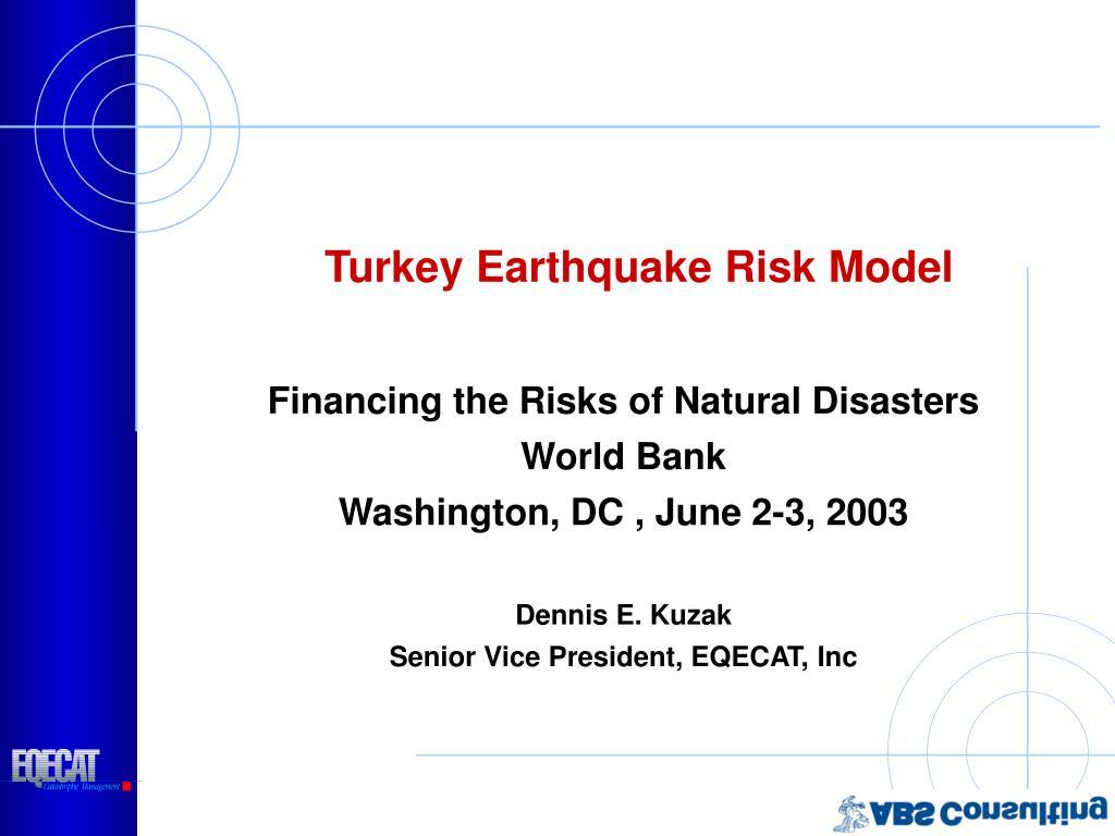 turkey earthquake risk model l.