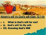 abram s will vs god s will gen 12 1 926