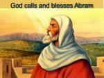 god calls and blesses abram28