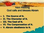 next meeting god calls and blesses abram