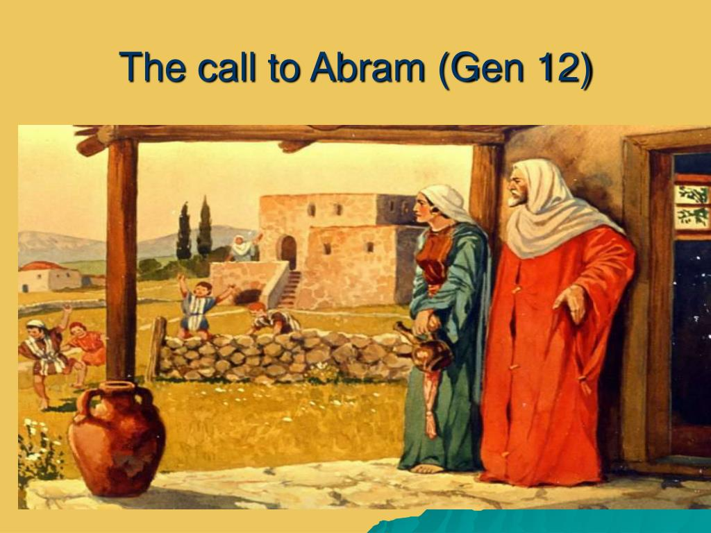 the call to abram gen 12 l.