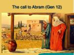 the call to abram gen 12