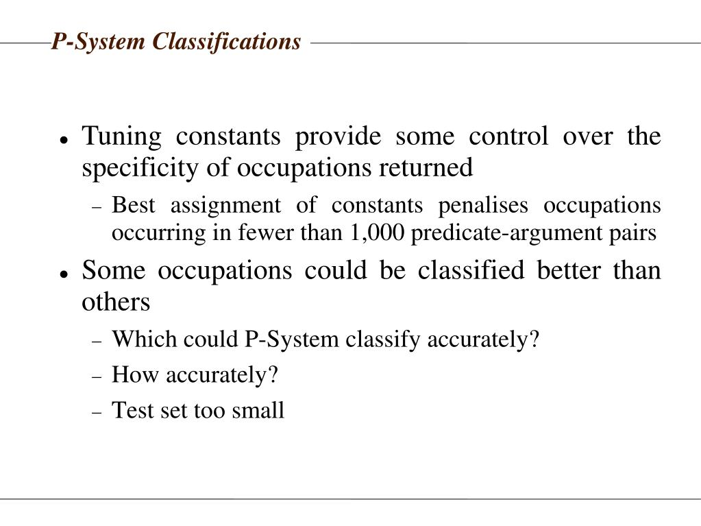 P-System Classifications