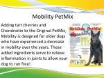 mobility petmix