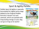 sport agility petmix