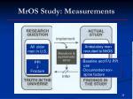 mros study measurements