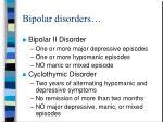 bipolar disorders9