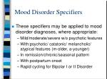 mood disorder specifiers