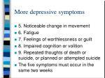 more depressive symptoms