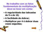 no trabalho com os fatos fundamentais da multiplica o deve se levar em conta