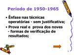 per odo de 1950 1965