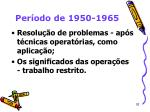 per odo de 1950 196510