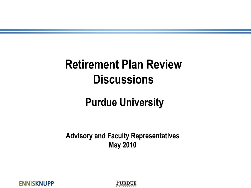 retirement plan review discussions purdue university l.