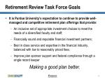 retirement review task force goals