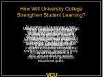how will university college strengthen student learning