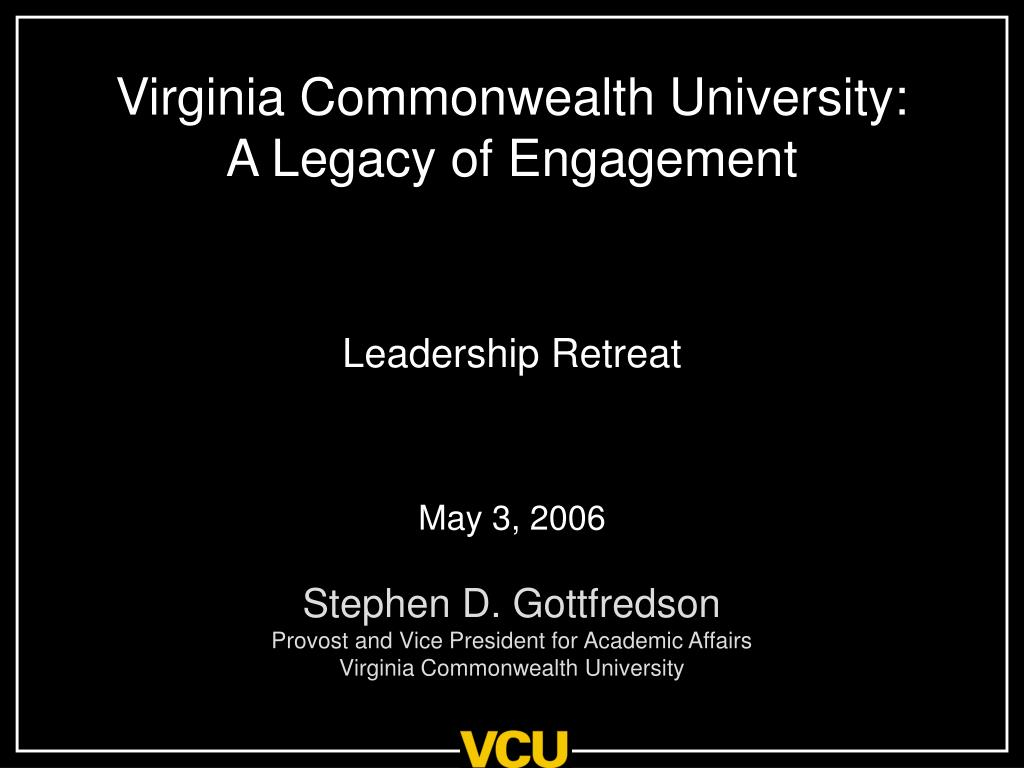 virginia commonwealth university a legacy of engagement l.