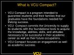 what is vcu compact