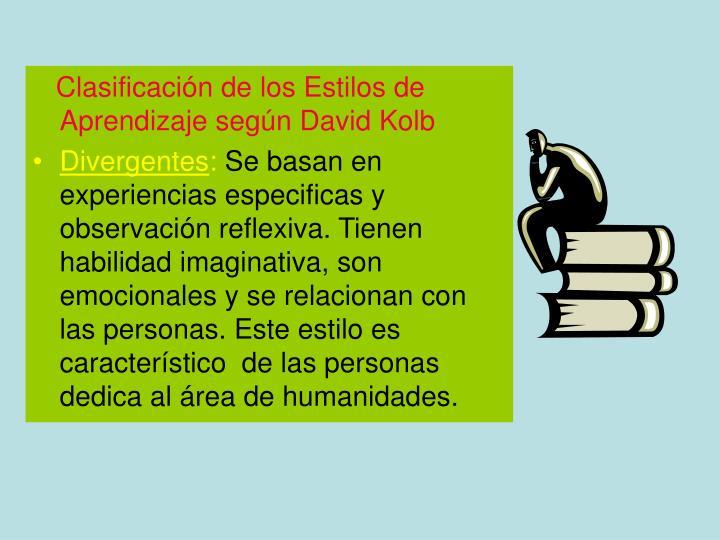 Clasificación de los Estilos de Aprendizaje según David Kolb