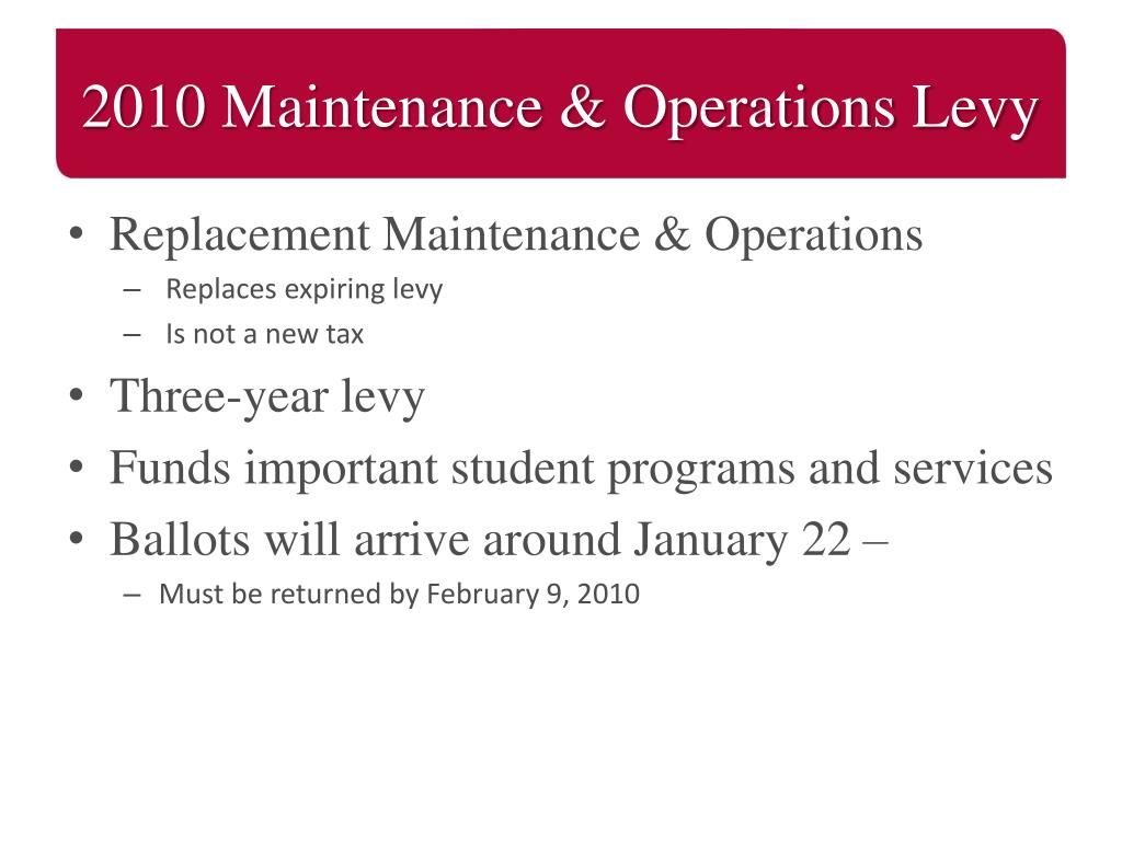 2010 Maintenance & Operations Levy