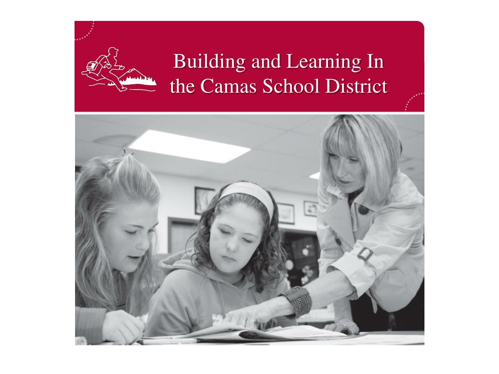 building and learning in the camas school district l.