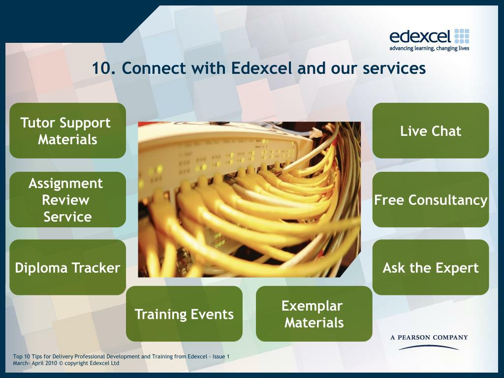 10. Connect with Edexcel and our services