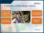 9 inform learners effectively about diplomas