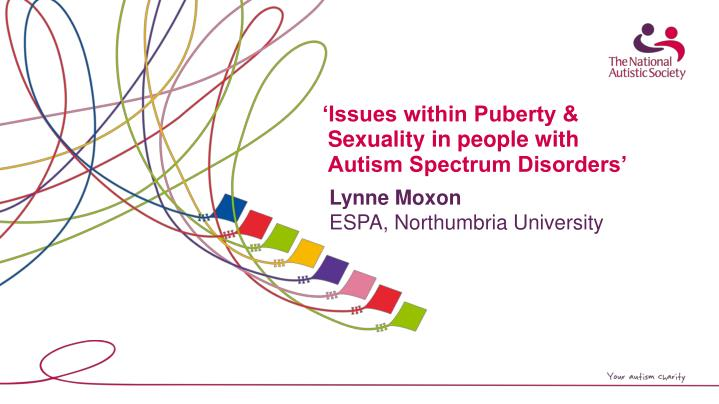 issues within puberty sexuality in people with autism spectrum disorders n.
