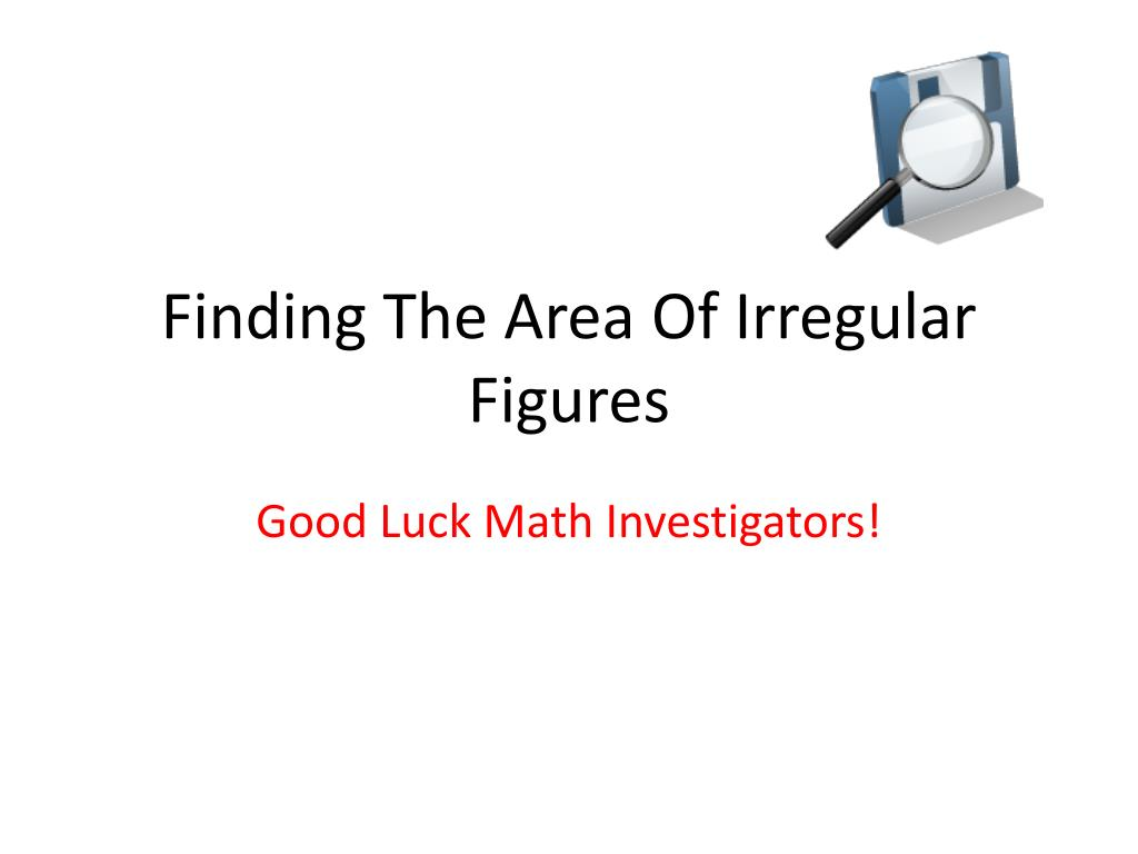 finding the area of irregular figures l.