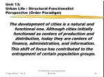 unit 13 urban life structural functionalist perspective order paradigm