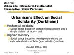 unit 13 urban life structural functionalist perspective order paradigm21