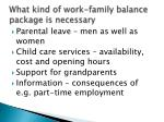 what kind of work family balance package is necessary